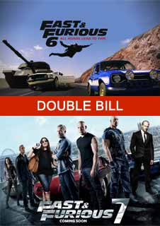 FAST & FURIOUS DOUBLE BILL