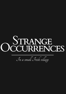 Strange Occurrences in a Small Irish Village
